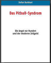 Das Pitbull Syndrom